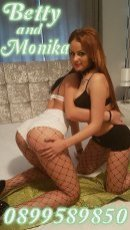 Spend some time with Betty&Monika in Dublin City Centre North; you won't regret it