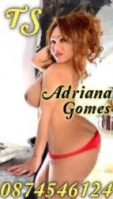 Adriana Gomes TS - escort in Galway City
